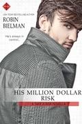 His Million Dollar Risk