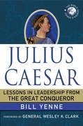 Julius Caesar: Lessons in Leadership from the Great Conqueror