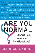 Are You Normal About Sex, Love, and Relationships?