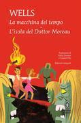 La macchina del tempo - L'isola del Dottor Moreau