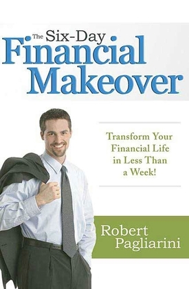 The Six-Day Financial Makeover