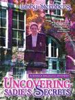 Uncovering Sadie's Secrets: A Bianca Balducci Mystery