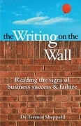 The Writing on the Wall: Reading the Signs of Business Success and Failure