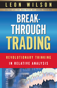 Breakthrough Trading: RevolutionaryThinking in Relative Analysis