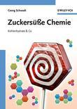 Zuckerse Chemie: Kohlenhydrate and Co