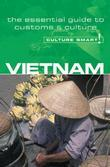 Vietnam - Culture Smart!: The Essential Guide to Customs & Culture