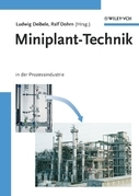 Miniplant-Technik: in der Prozessindustrie