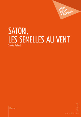 Satori, les semelles au vent
