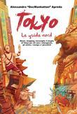 Tokyo - La Guida Nerd