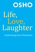 Life, Love, Laughter