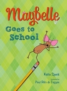 Maybelle Goes to School