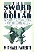 The Sword & The Dollar
