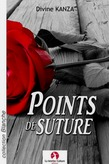 Points de suture (nouvelle d'amour)