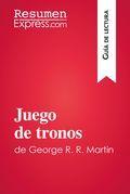 Juego de tronos de George R. R. Martin (Guía de lectura)