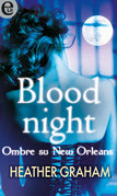 Blood night - Ombre su New Orleans