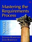 Mastering the Requirements Process, 2/e