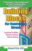 Building Blocks For Controlling Stress