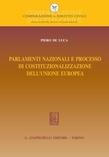 Parlamenti nazionali e processo di costituzionalizzazione dell'Unione europea