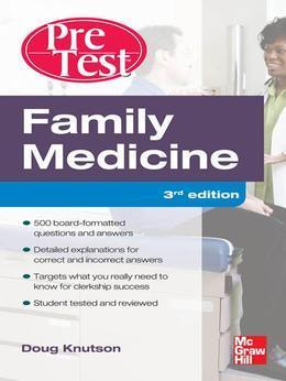 Family Medicine PreTest Self-Assessment And Review 3/E