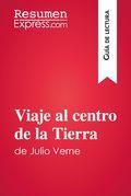 Viaje al centro de la Tierra de Julio Verne (Guía de lectura)
