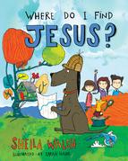 Where Do I Find Jesus?