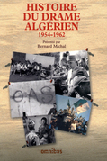 Histoire du drame algrien 1954-1962