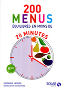 200 menus quilibrs en moins de 20 minutes
