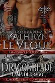 Dragonblade Lama Di Drago