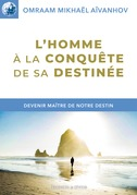 L'homme  la conqute de sa destine