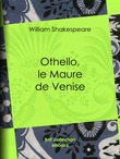 Othello, le Maure de Venise