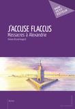 J'accuse Flaccus