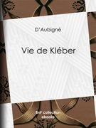 Vie de Kléber