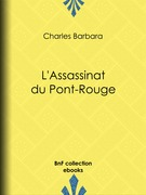 L'Assassinat du Pont-Rouge