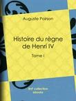 Histoire du règne de Henri IV