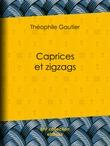Caprices et zigzags