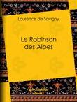 Le Robinson des Alpes