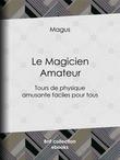 Le Magicien Amateur