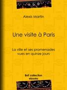 Une visite à Paris