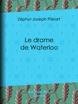 Le drame de Waterloo