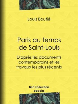 Paris au temps de saint Louis