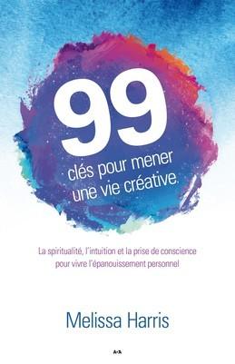 99 clés pour mener une vie créative