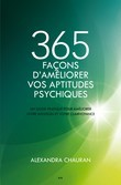 365 façons d'améliorer vos aptitudes psychiques
