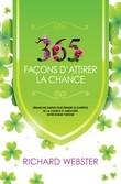 365 façons d'attirer la chance