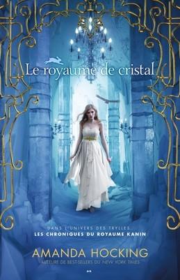 Le royaume de cristal