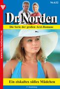 Dr. Norden 632 - Arztroman