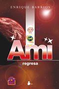 Ami, regresa