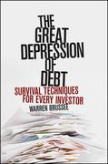 The Great Depression of Debt: Survival Techniques for Every Investor