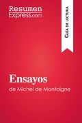 Ensayos de Michel de Montaigne (Guía de lectura)