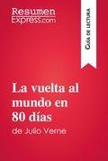 La vuelta al mundo en 80 días de Julio Verne (Guía de lectura)