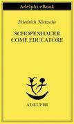 Schopenhauer come educatore